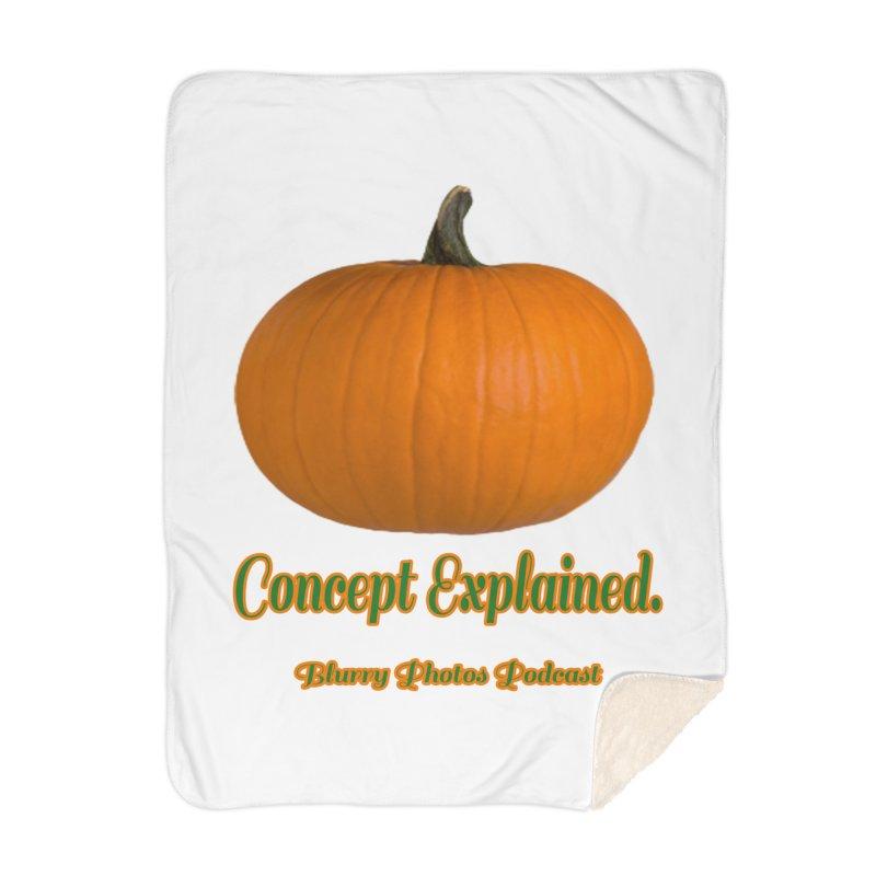 Pumpkin Explanation Home Blanket by Blurry Photos's Artist Shop