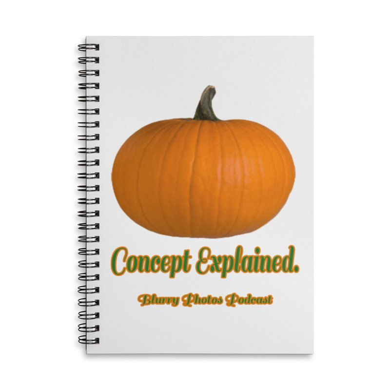Pumpkin Explanation Accessories Notebook by Blurry Photos's Artist Shop