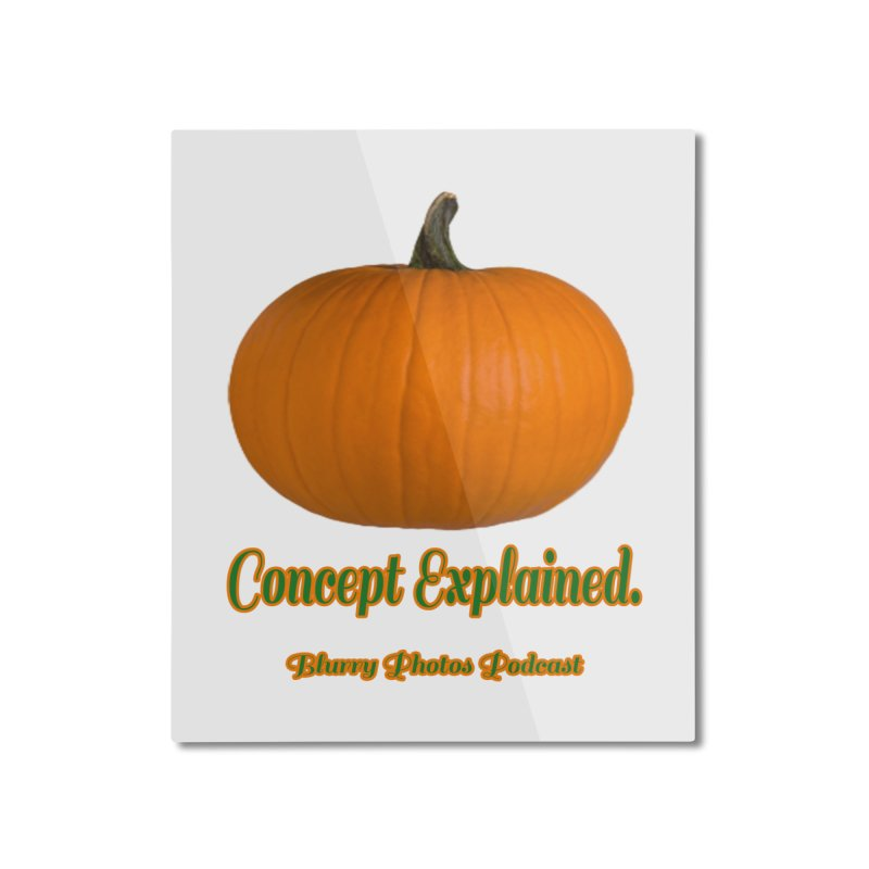 Pumpkin Explanation Home Mounted Aluminum Print by Blurry Photos's Artist Shop