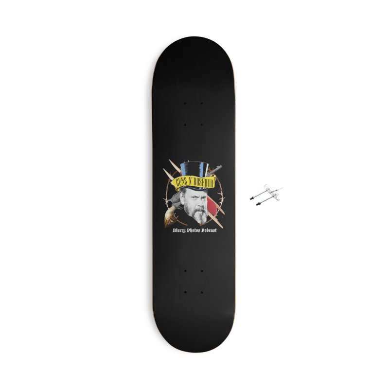 Guns 'n Rosebud Accessories Skateboard by Blurry Photos's Artist Shop