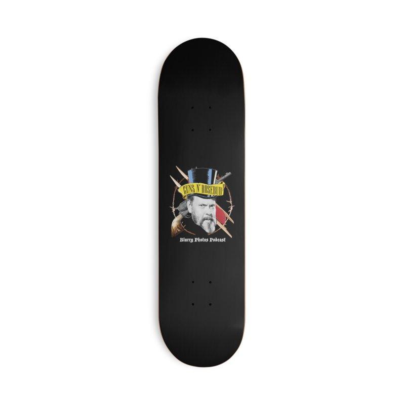 Guns 'n Rosebud Accessories Skateboard by Blurry Photos's Artist Shop
