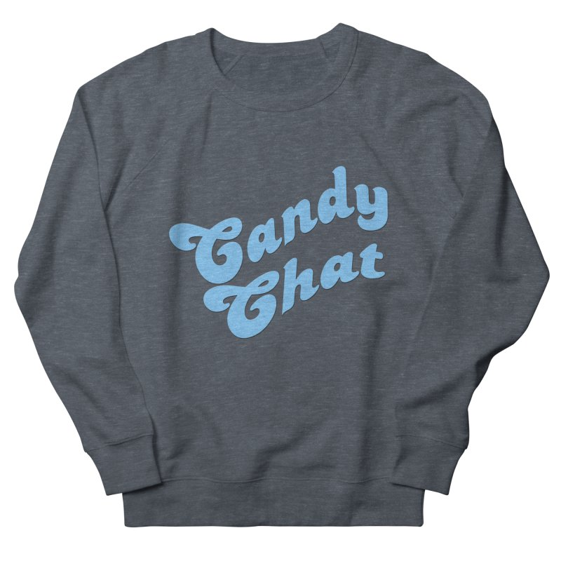 Candy Chat Logo Women's French Terry Sweatshirt by Blurry Photos's Artist Shop
