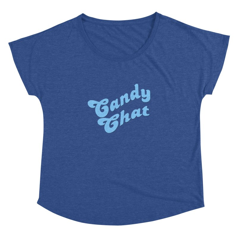 Candy Chat Logo Women's Dolman Scoop Neck by Blurry Photos's Artist Shop