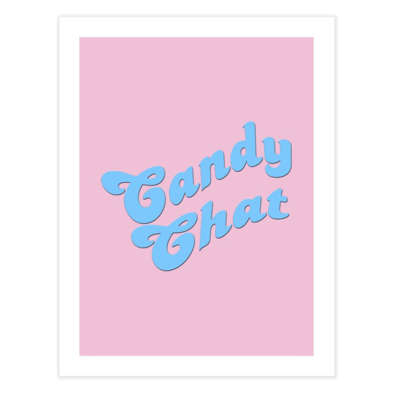 Candy Chat Logo Home Fine Art Print by Blurry Photos's Artist Shop