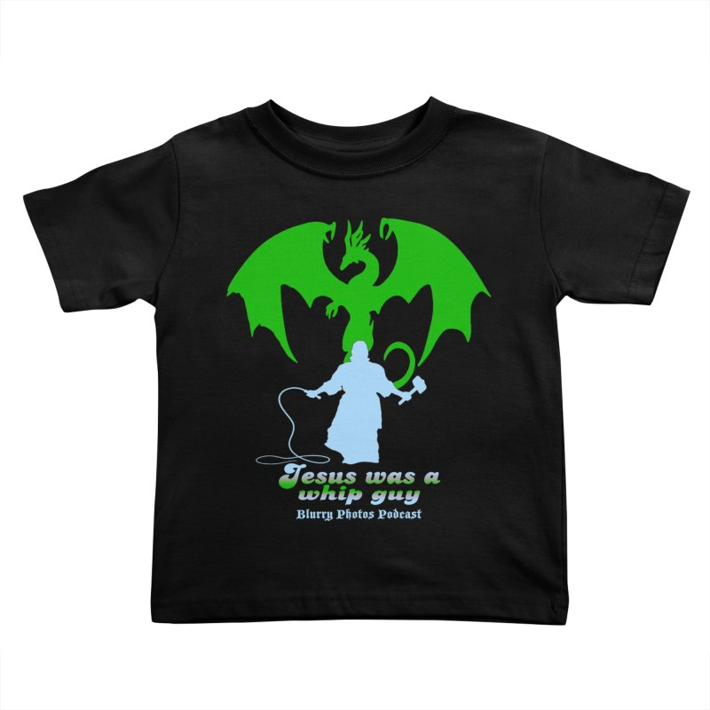 Jesus was a Whip Guy Kids Toddler T-Shirt by Blurry Photos's Artist Shop