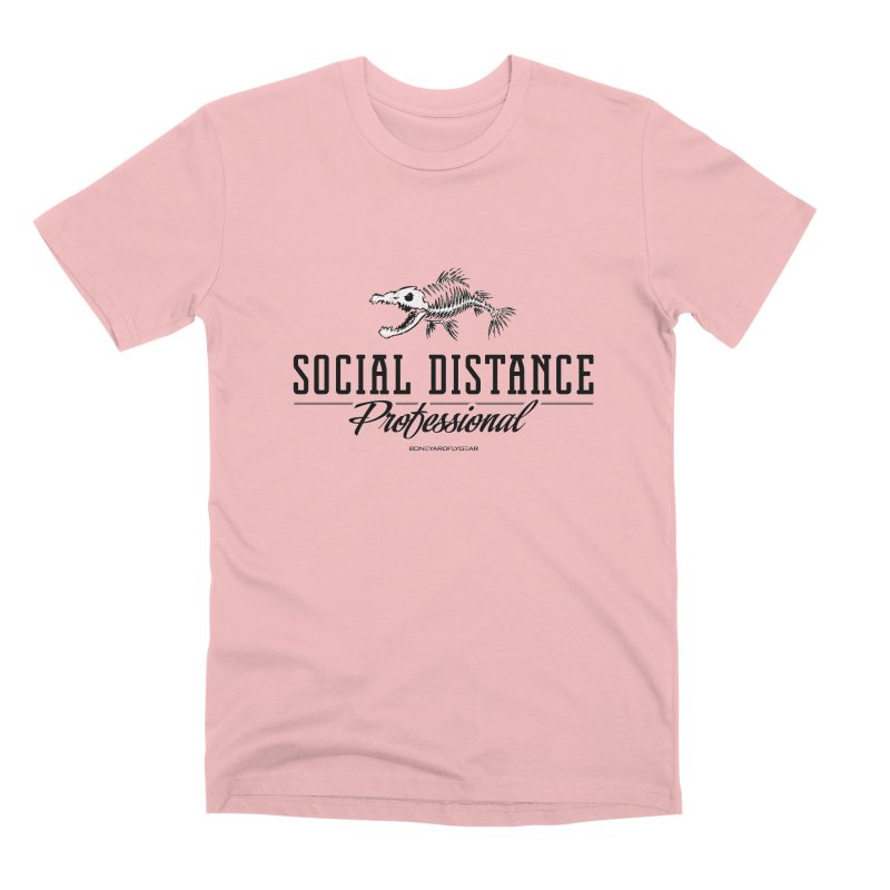 Social Distance Pro Men's Premium T-Shirt by Boneyard Studio - Boneyard Fly Gear