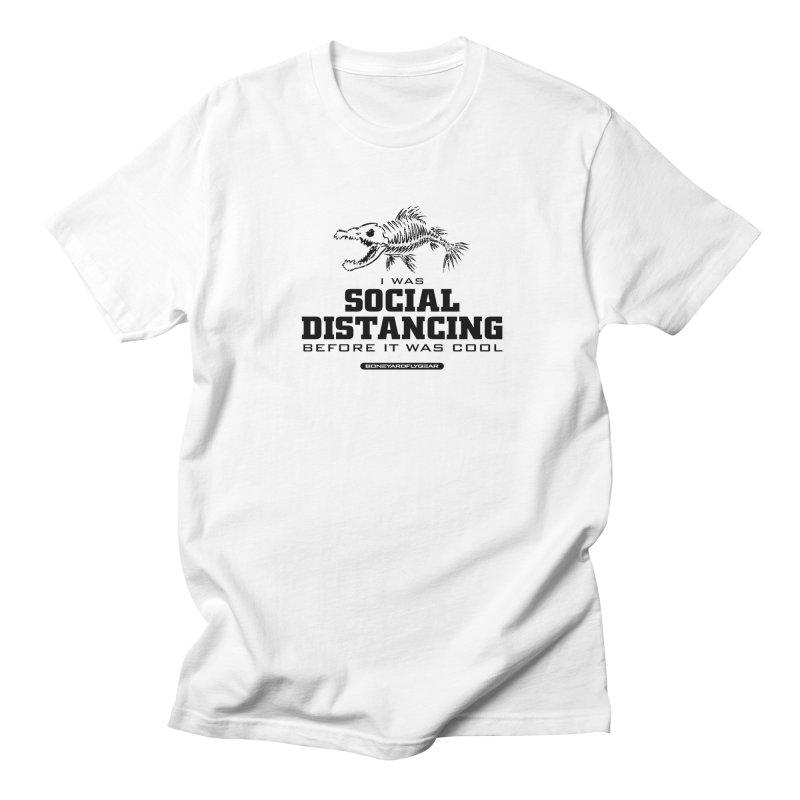 I was Social Distancing before it was cool Men's Regular T-Shirt by Boneyard Studio - Boneyard Fly Gear