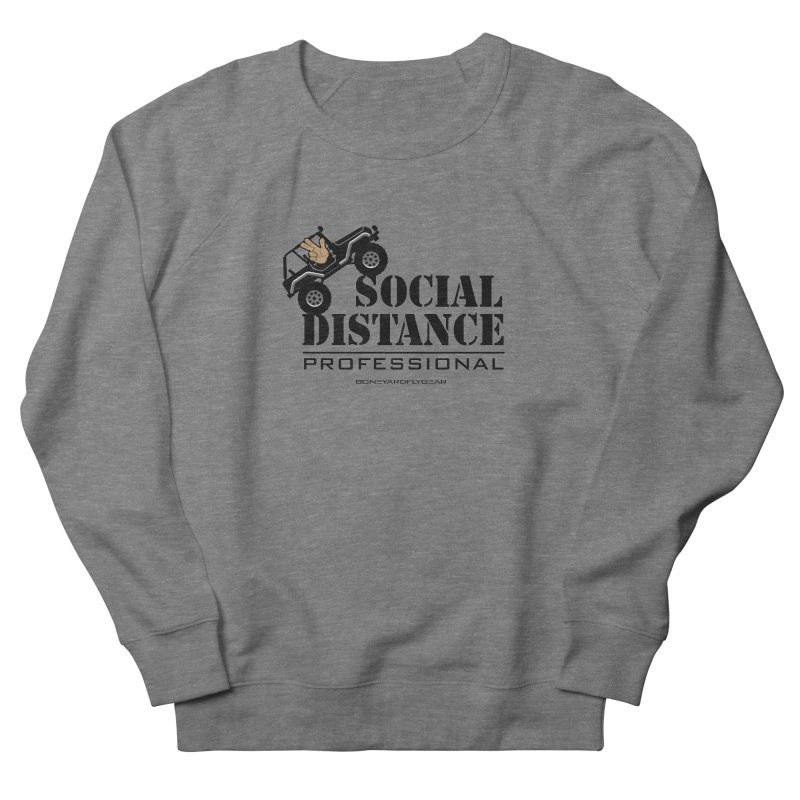 Off Road Social Distancing Men's French Terry Sweatshirt by Boneyard Studio - Boneyard Fly Gear