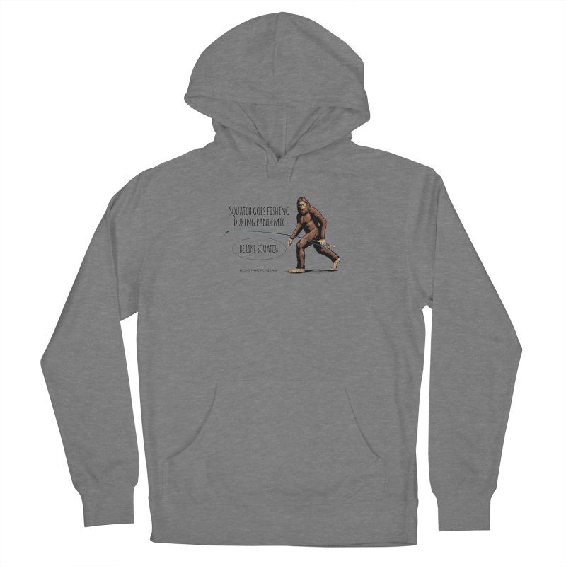 Squatch goes fishing during pandemic Men's French Terry Pullover Hoody by Boneyard Studio - Boneyard Fly Gear