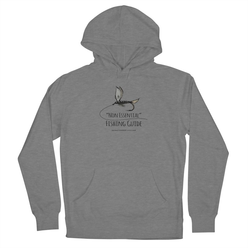 Non Essential Fishing Guide Men's French Terry Pullover Hoody by Boneyard Studio - Boneyard Fly Gear