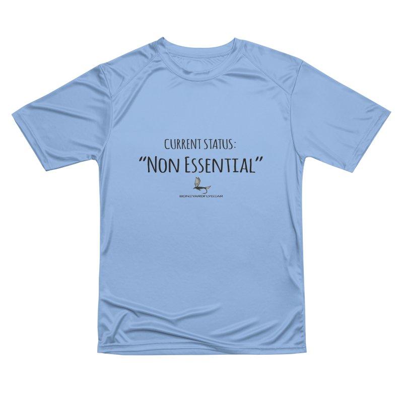 Current Status: Non Essential Men's Performance T-Shirt by Boneyard Studio - Boneyard Fly Gear