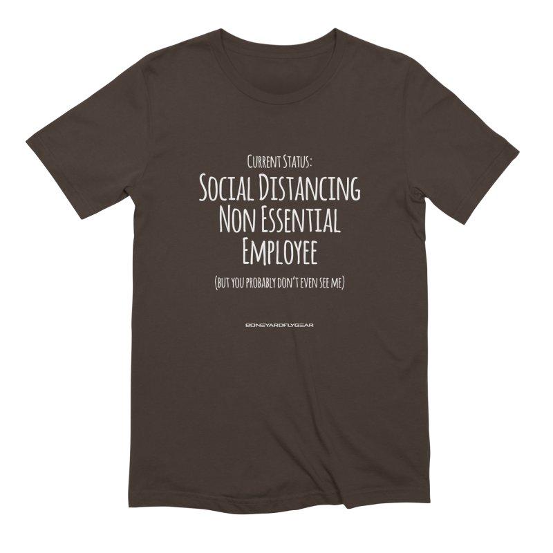 Social Distancing Non Essential Employee Men's Extra Soft T-Shirt by Boneyard Studio - Boneyard Fly Gear
