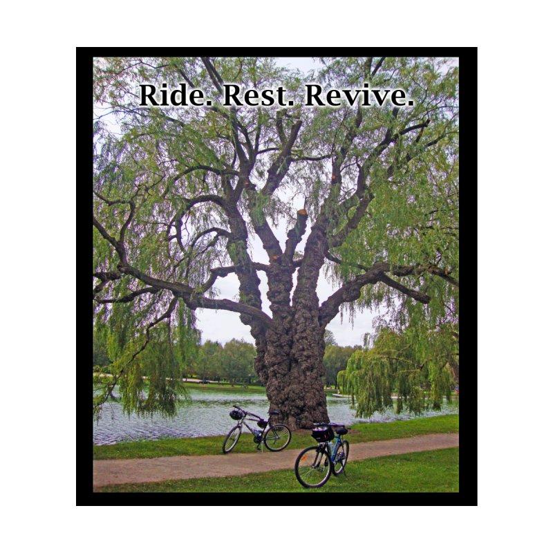 Ride. Rest. Revive. by Bonnie Ferrante's Artist Shop