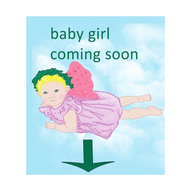 baby girl coming soon by Bonnie Ferrante's Artist Shop