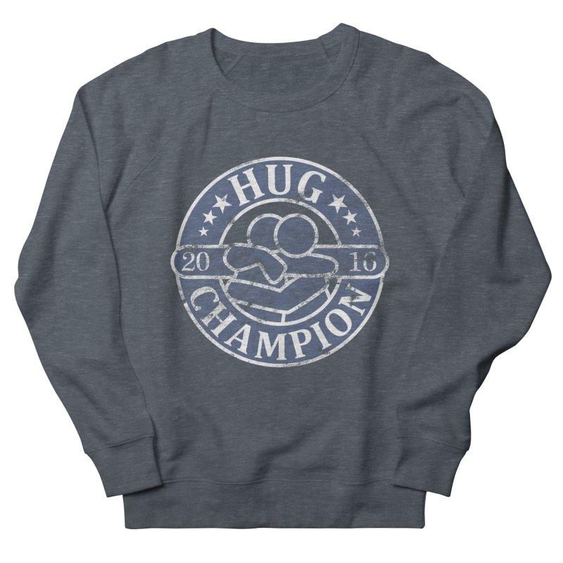 Hug Champion Women's Sweatshirt by BrainMatter's Artist Shop