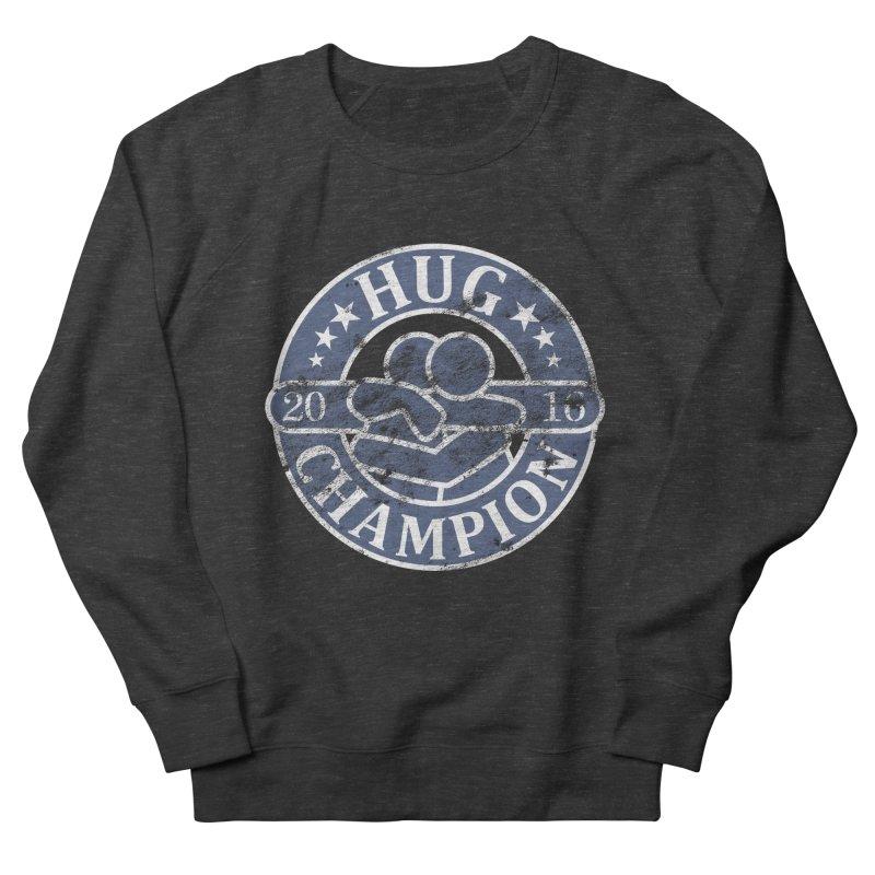 Hug Champion Men's Sweatshirt by BrainMatter's Artist Shop
