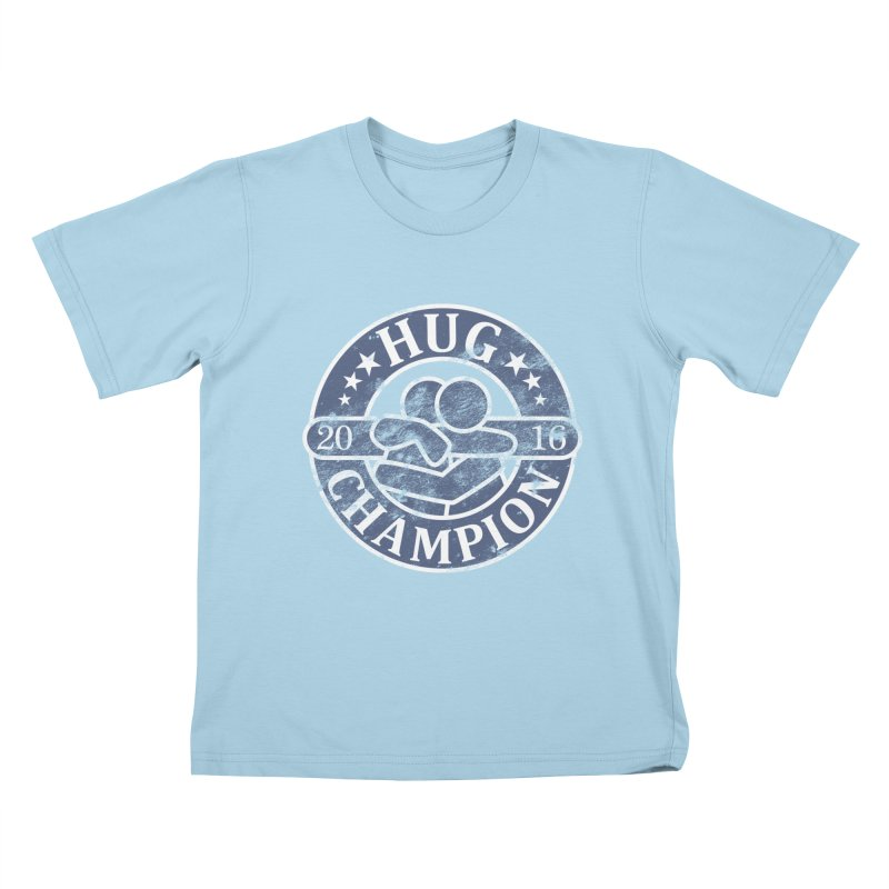 Hug Champion Kids T-Shirt by BrainMatter's Artist Shop