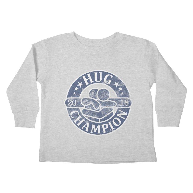 Hug Champion Kids Toddler Longsleeve T-Shirt by BrainMatter's Artist Shop