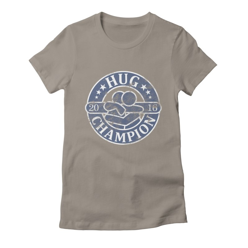 Hug Champion Women's Fitted T-Shirt by BrainMatter's Artist Shop
