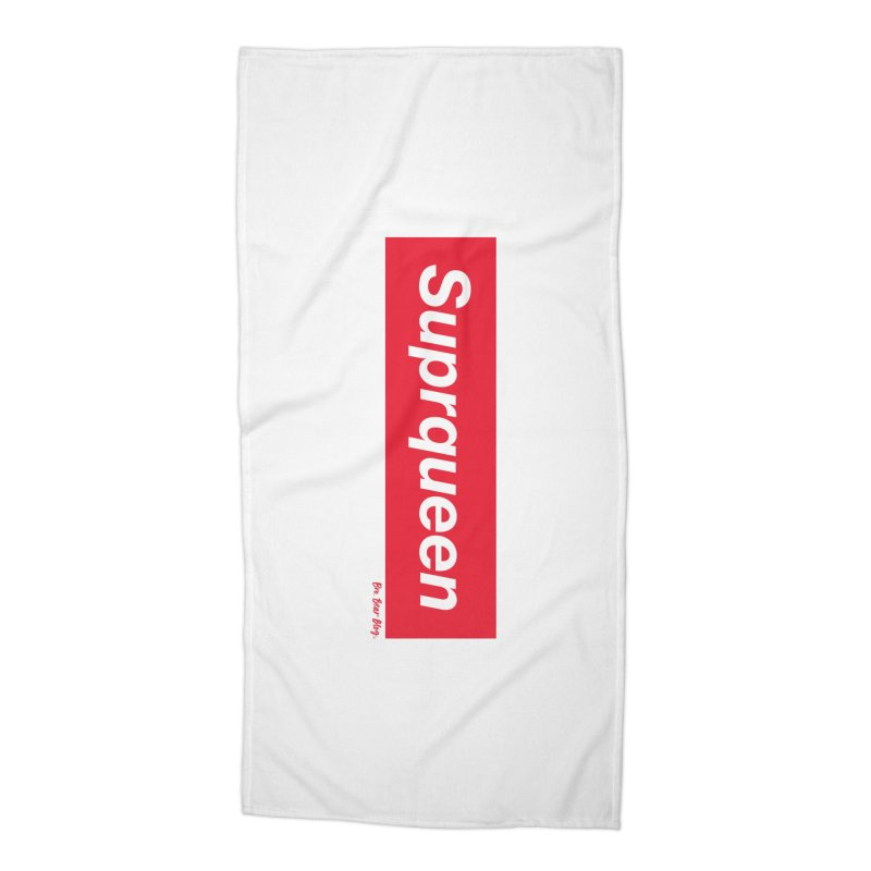 Suprqueen Accessories Beach Towel by BroBearAtelier