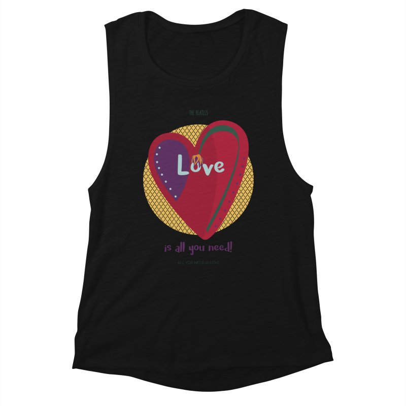 All you need is love Women's Tank by BrocoliArtprint