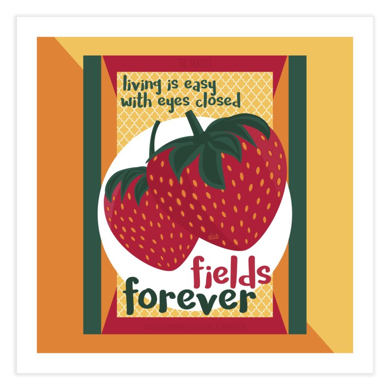 Strawberry Fields Home Fine Art Print by BrocoliArtprint