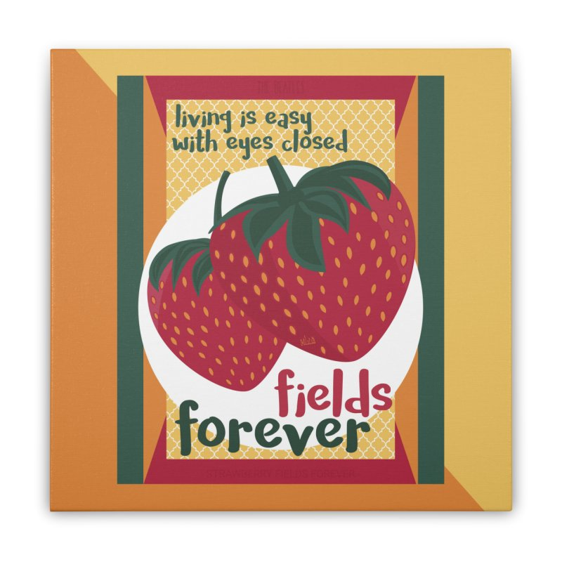 Strawberry Fields Home Stretched Canvas by BrocoliArtprint