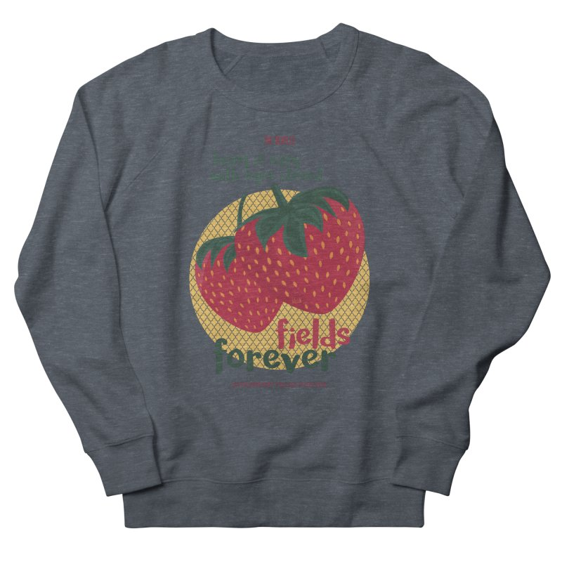 Strawberry Fields Women's Sweatshirt by BrocoliArtprint