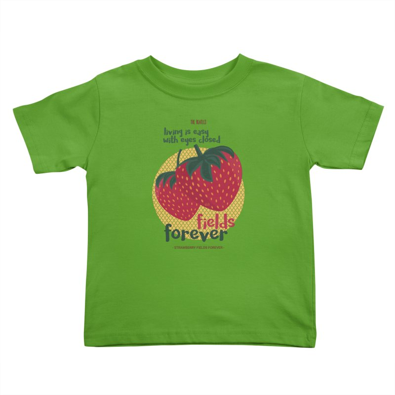 Strawberry Fields Kids Toddler T-Shirt by BrocoliArtprint