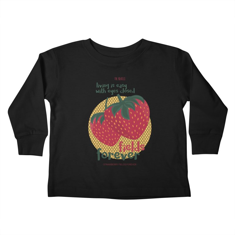 Strawberry Fields Kids Toddler Longsleeve T-Shirt by BrocoliArtprint