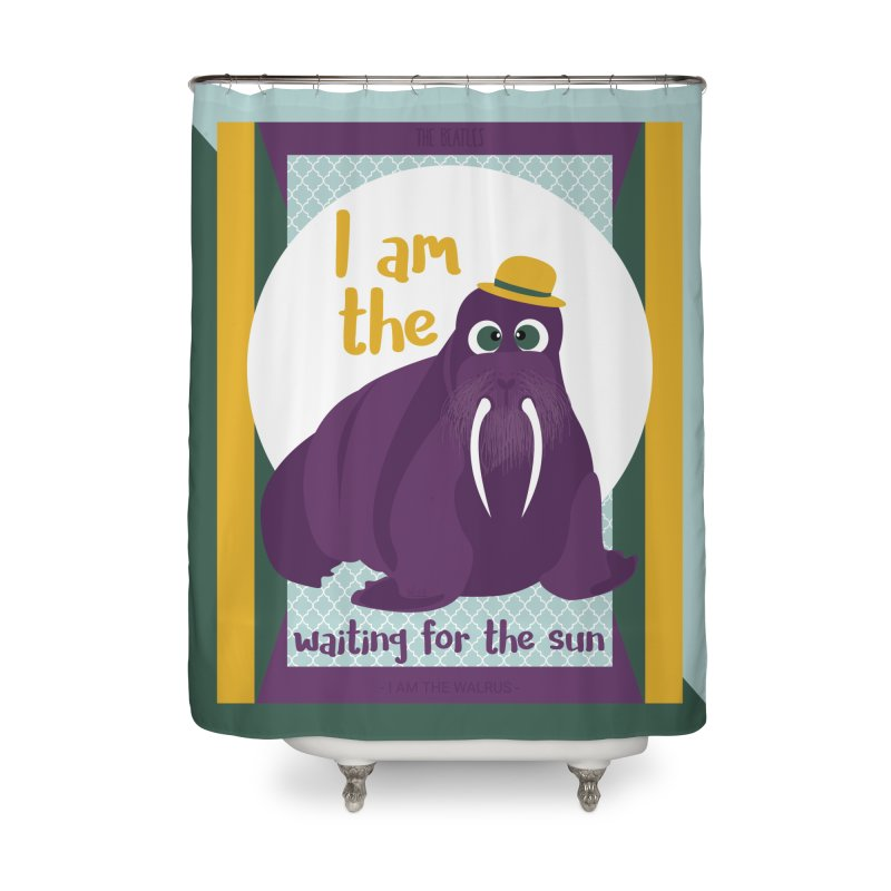I am the Walrus Home Shower Curtain by BrocoliArtprint