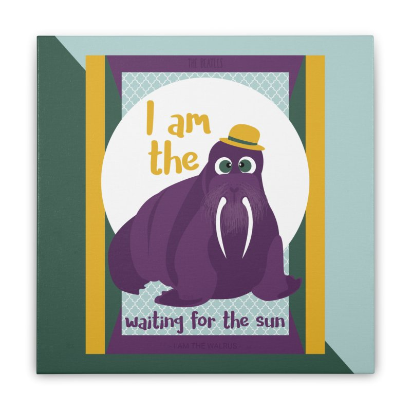 I am the Walrus Home Stretched Canvas by BrocoliArtprint