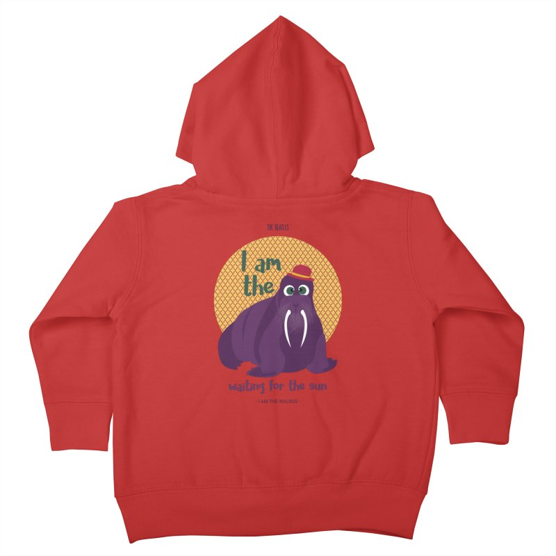 I am the Walrus Kids Toddler Zip-Up Hoody by BrocoliArtprint