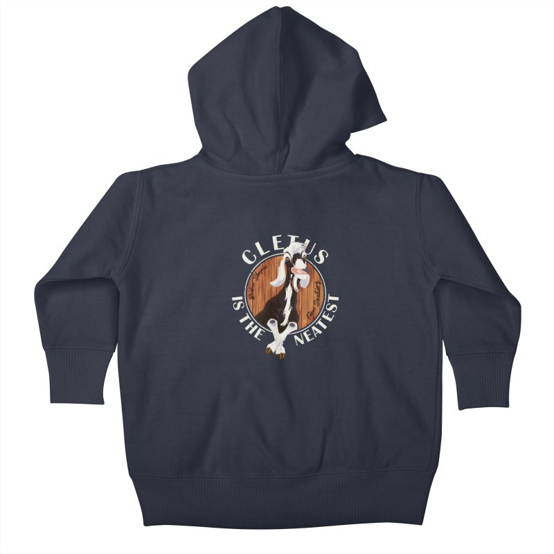 Cletus is the Neatest! Kids Baby Zip-Up Hoody by Broken Shovels Farm Sanctuary Shop