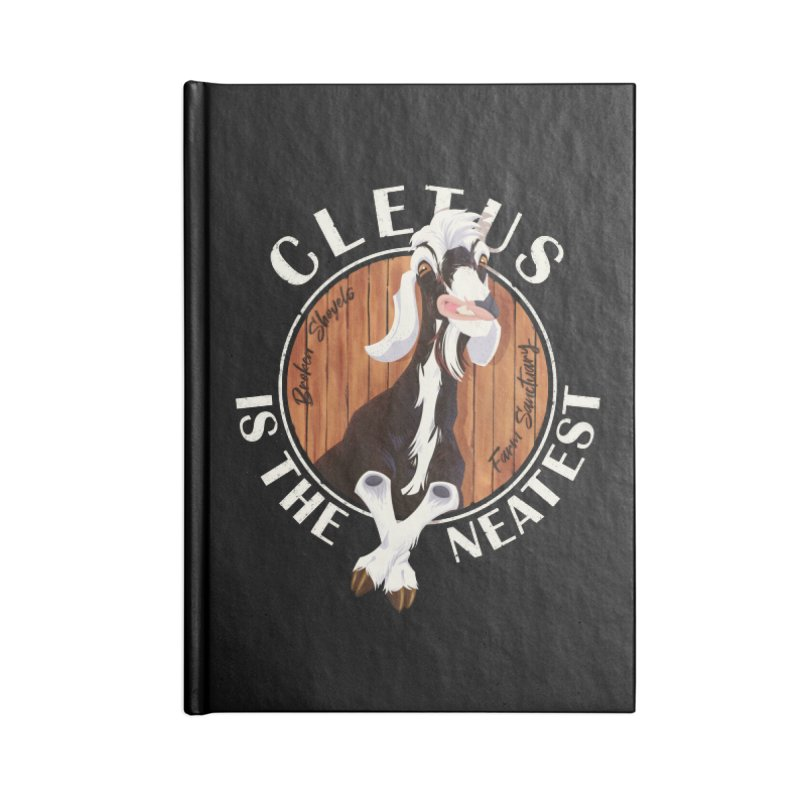 Cletus is the Neatest! Accessories Notebook by Broken Shovels Farm Sanctuary Shop
