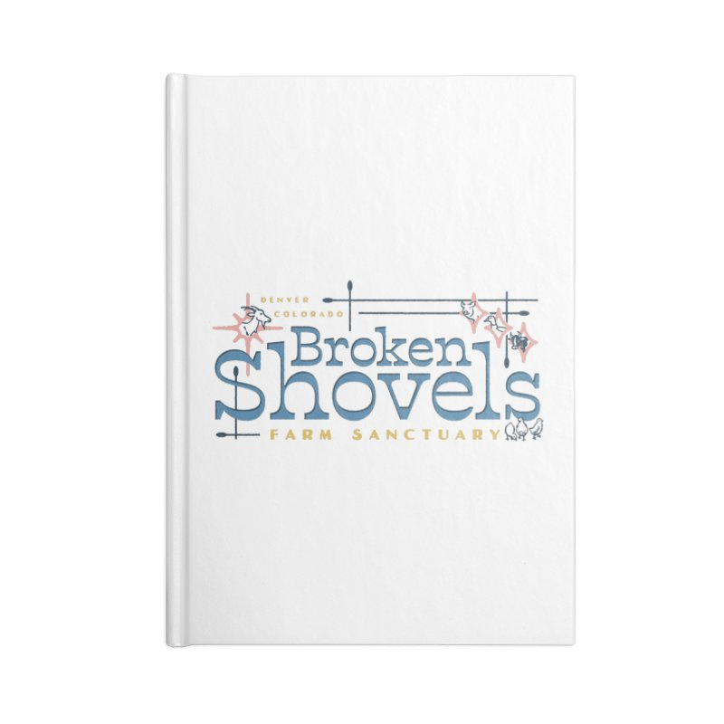 Vintage Broken Shovels Logo Accessories Notebook by Broken Shovels Farm Sanctuary Shop