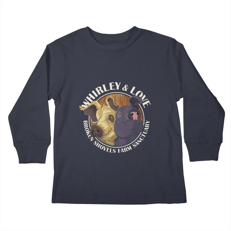 Love & Whirley Kids Longsleeve T-Shirt by Broken Shovels Farm Sanctuary Shop