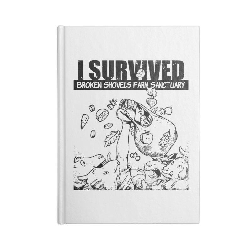 I Survived! Accessories Notebook by Broken Shovels Farm Sanctuary Shop