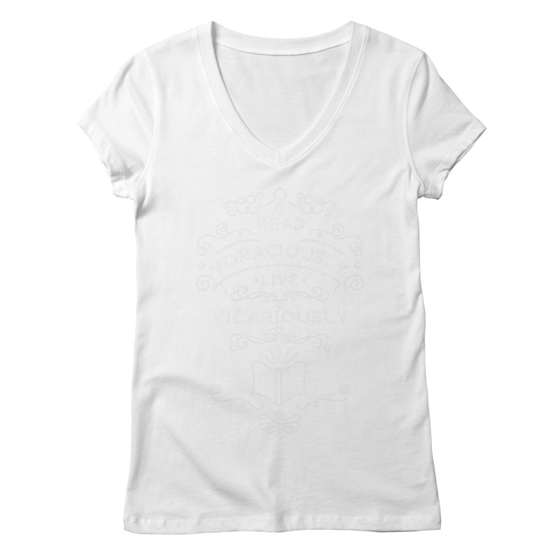 Read Voraciously, Live Vicariously Women's Regular V-Neck by BumbleBess
