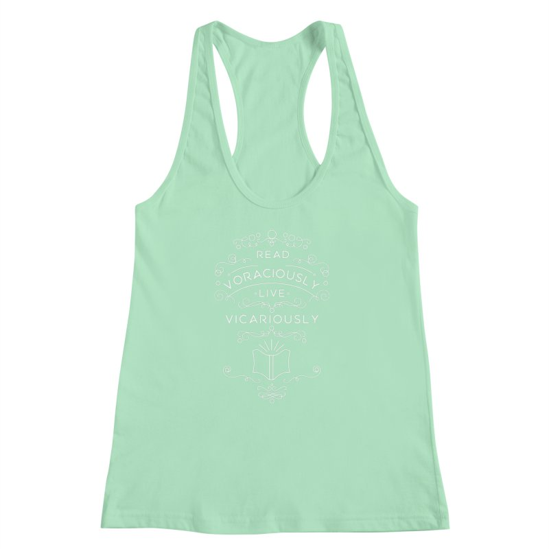 Read Voraciously, Live Vicariously Women's Racerback Tank by BumbleBess