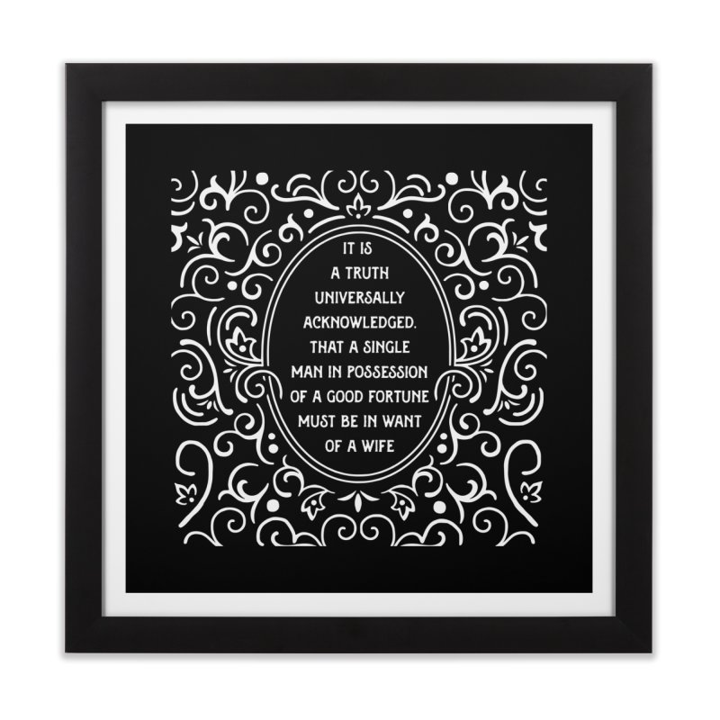 A Truth Universally Acknowledged Home Framed Fine Art Print by BumbleBess