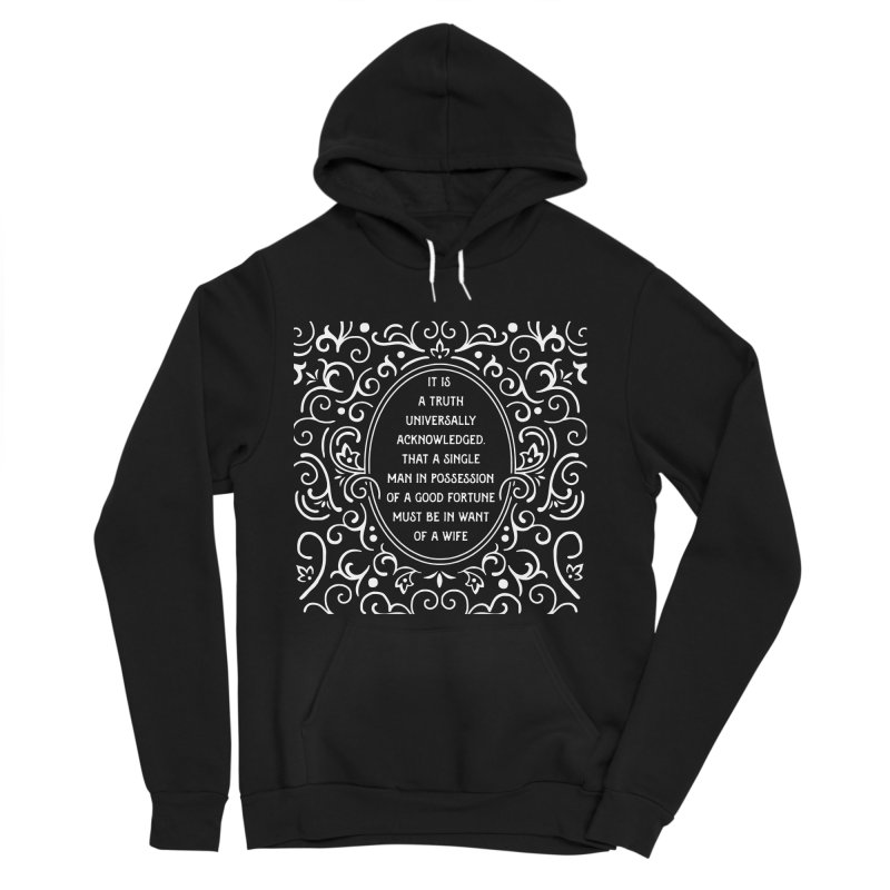 A Truth Universally Acknowledged Women's Sponge Fleece Pullover Hoody by BumbleBess