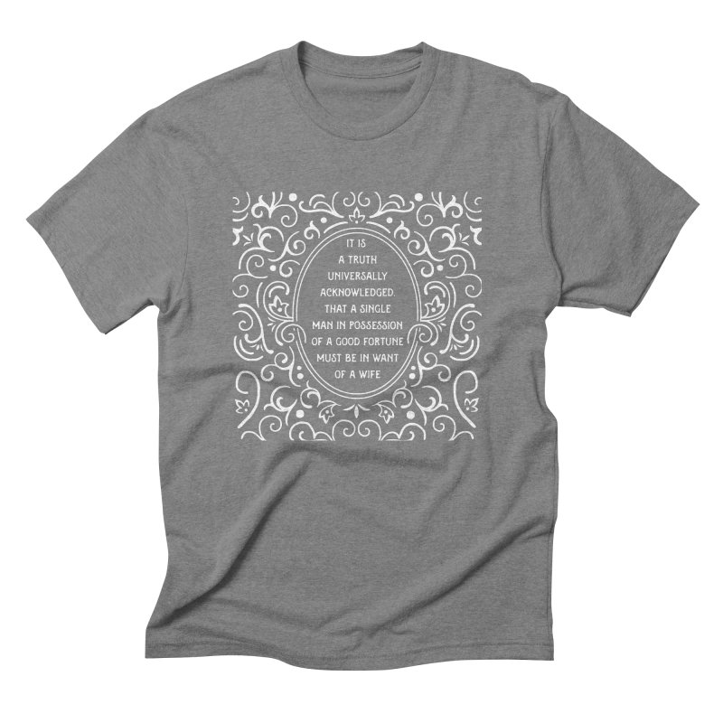 A Truth Universally Acknowledged Men's Triblend T-Shirt by BumbleBess