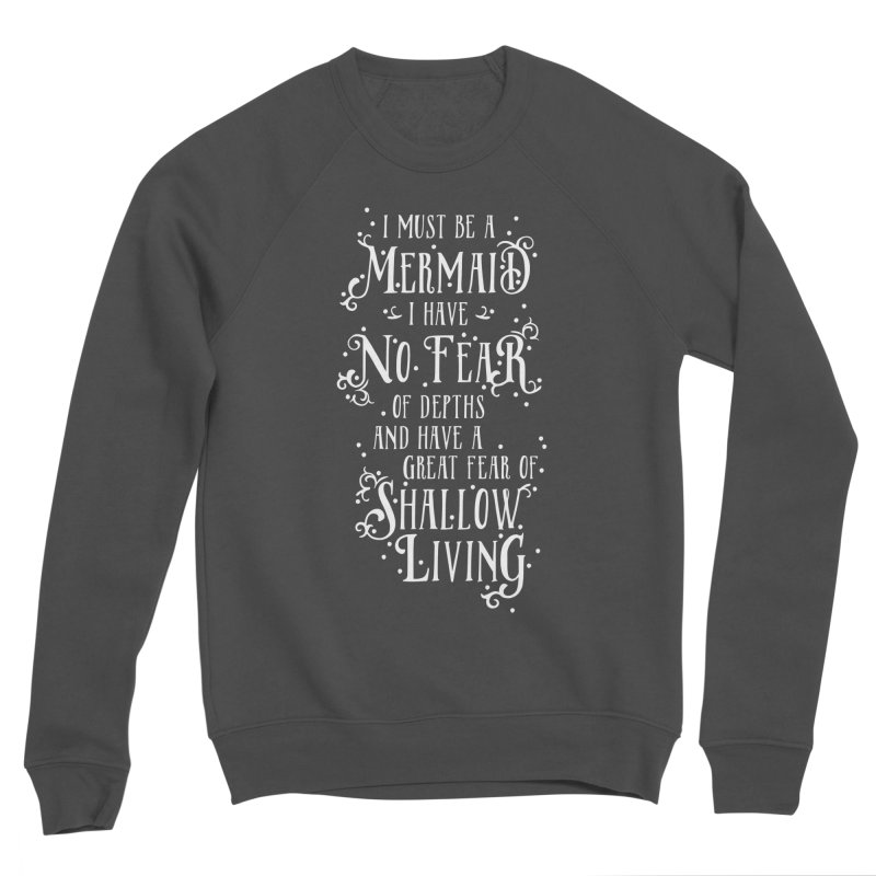 I Must Be a Mermaid Men's Sponge Fleece Sweatshirt by BumbleBess