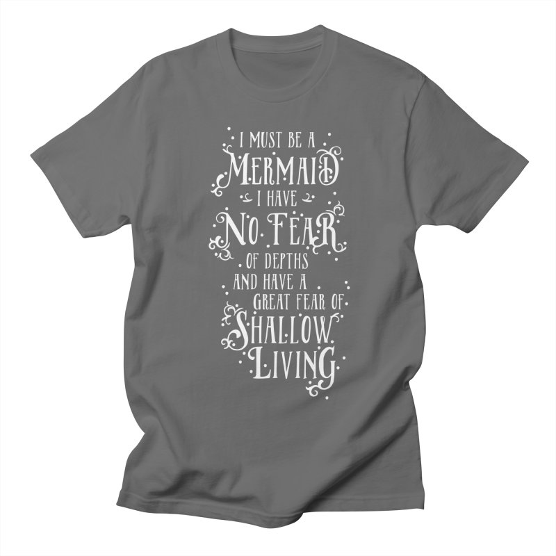 I Must Be a Mermaid Men's T-Shirt by BumbleBess