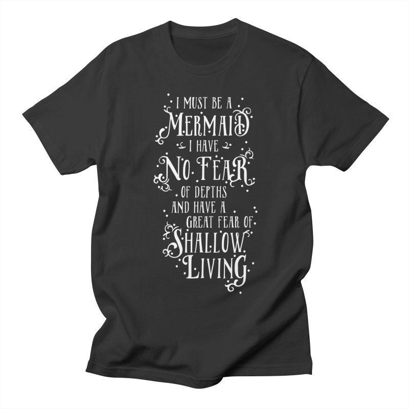 I Must Be a Mermaid Men's Regular T-Shirt by BumbleBess