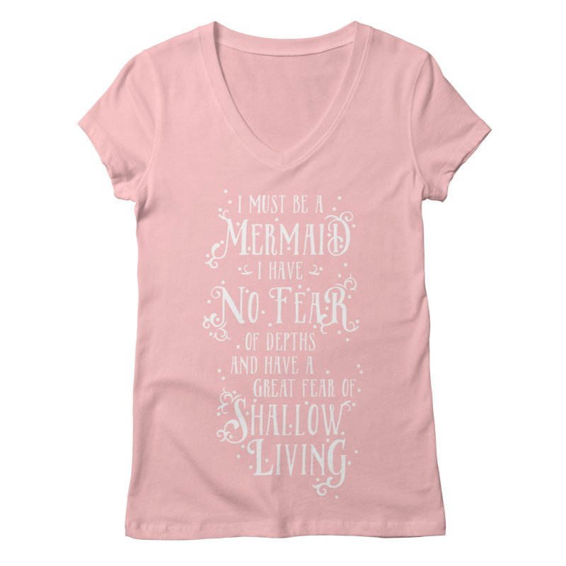 I Must Be a Mermaid Women's Regular V-Neck by BumbleBess