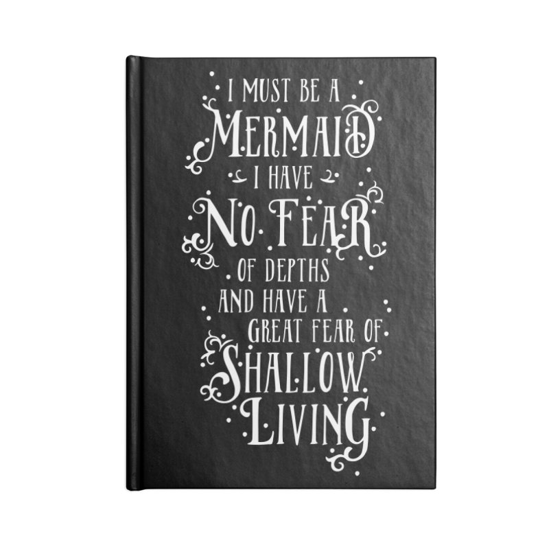 I Must Be a Mermaid Accessories Blank Journal Notebook by BumbleBess