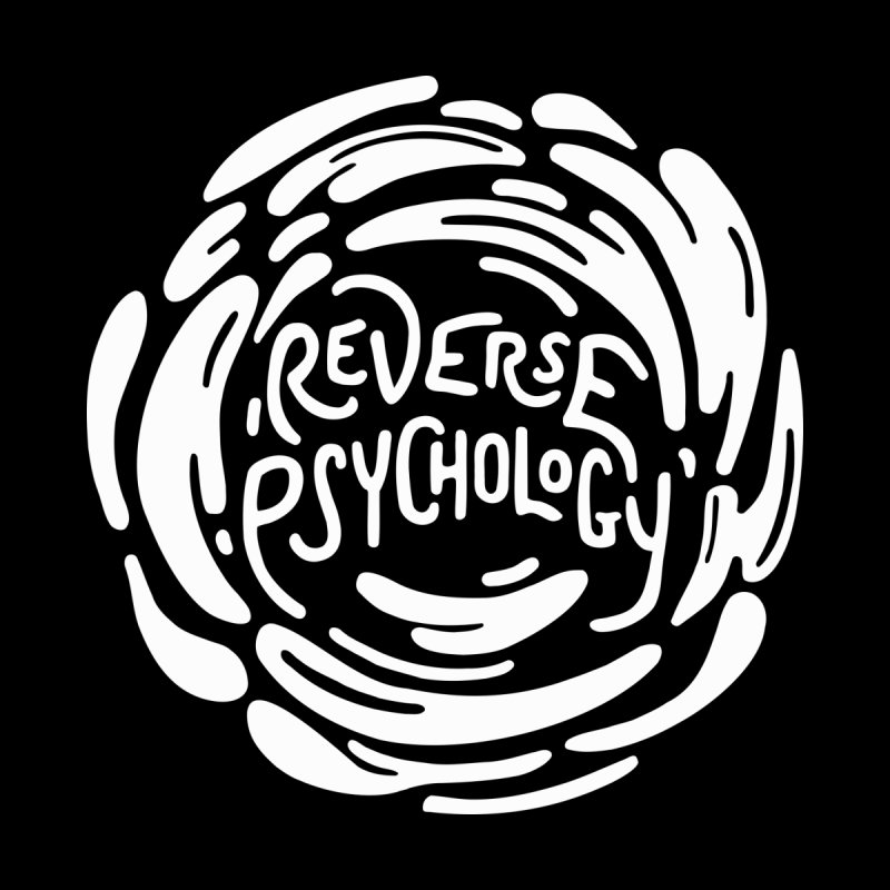 Reverse Psychology Men's T-Shirt by BumbleBess