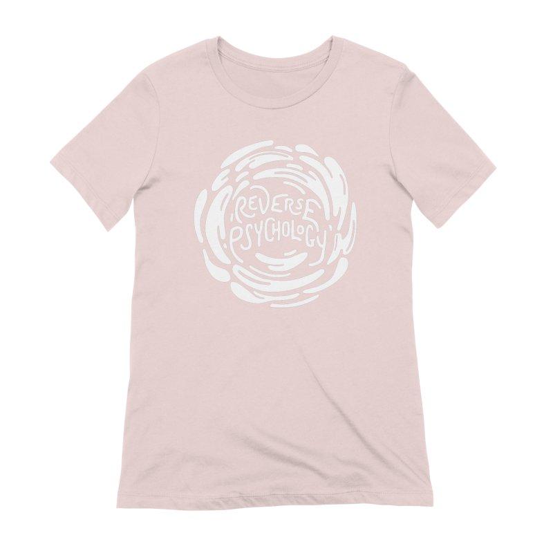 Reverse Psychology Women's Extra Soft T-Shirt by BumbleBess